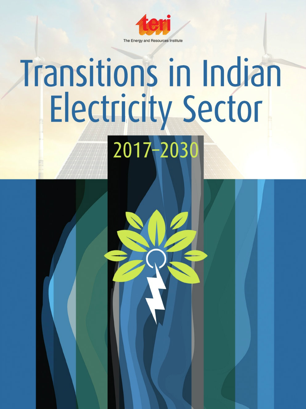 Transitions In Indian Electricity Sector A Report By Teri 1